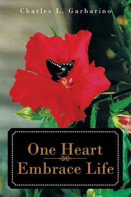 One Heart-Embrace Life (Paperback)