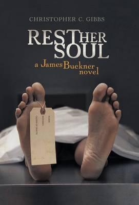 Rest Her Soul: A James Buckner Novel (Hardback)