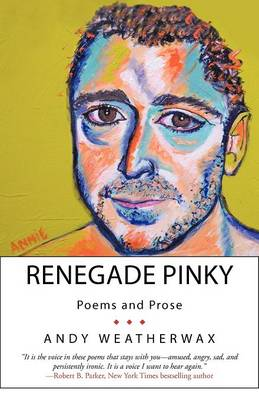 Renegade Pinky: Poems and Prose (Paperback)