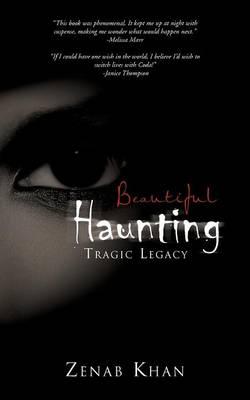 Beautiful Haunting: Tragic Legacy (Paperback)