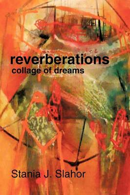 Reverberations: Collage of Dreams (Paperback)