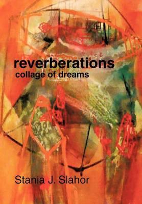 Reverberations: Collage of Dreams (Hardback)