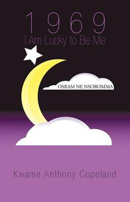 1969 I Am Lucky to Be Me (Paperback)