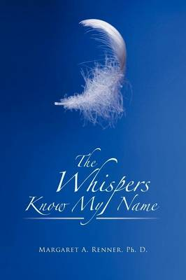 The Whispers Know My Name (Paperback)