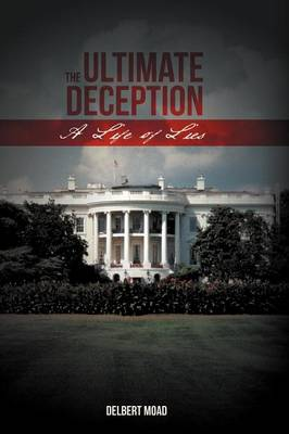 The Ultimate Deception: A Life of Lies (Paperback)