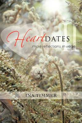 Heartdates II: ...More Reflections, in Verse (Paperback)