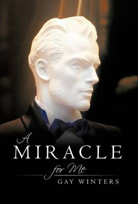 A Miracle for Me (Hardback)