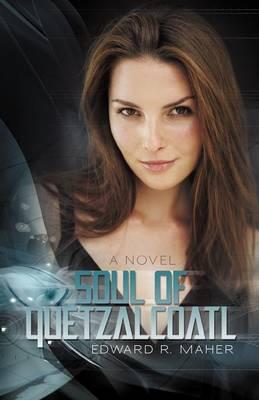 Soul of Quetzalcoatl (Paperback)