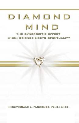 Diamond Mind: The Intelligent, Synergistic Approach to Science and Spirituality (Paperback)