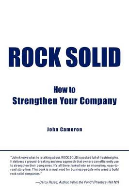 Rock Solid: How to Strengthen Your Company (Paperback)