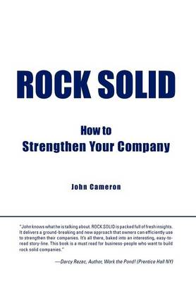 Rock Solid: How to Strengthen Your Company (Hardback)