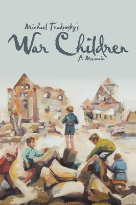 War Children: A Memoir (Paperback)