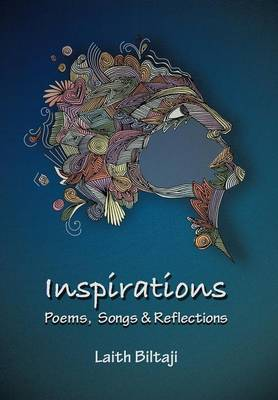 Inspirations: Poems, Songs, and Reflections (Hardback)