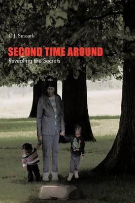 Second Time Around: Revealing the Secrets (Paperback)