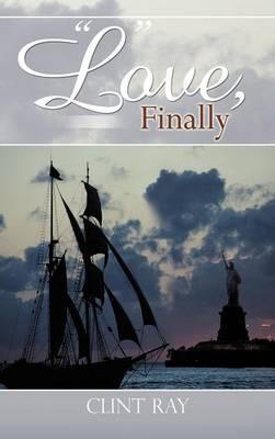 Love, Finally (Hardback)