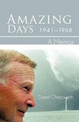 Amazing Days, 1941-1968: A Memoir (Paperback)