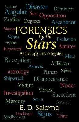Forensics by the Stars: Astrology Investigates (Paperback)