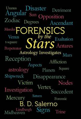 Forensics by the Stars: Astrology Investigates (Hardback)