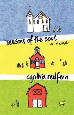 Seasons of the Soul: A Memoir (Paperback)