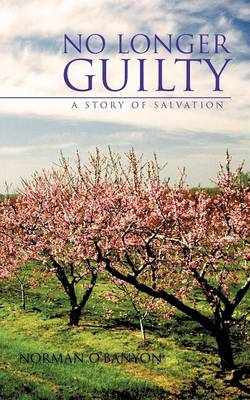No Longer Guilty: A Story of Salvation (Paperback)