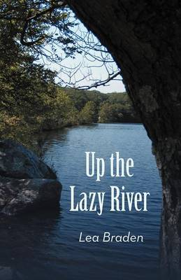 Up the Lazy River (Paperback)