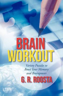 Brain Workout: Variety Puzzles to Boost Your Memory and Brainpower (Paperback)