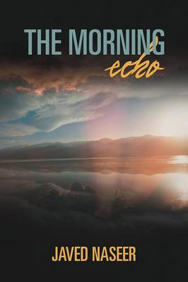 The Morning Echo: An Observation of Nature and Science (Paperback)