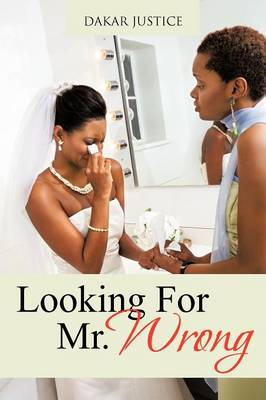 Looking for Mr. Wrong (Paperback)