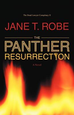 The Dead Lawyer Conspiracy II: The Panther Resurrection (Paperback)