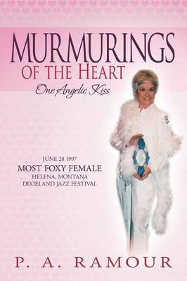 Murmurings of the Heart: One Angelic Kiss (Paperback)