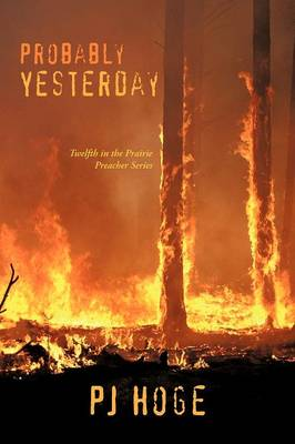 Probably Yesterday: Twelth in the Prairie Preacher Series (Paperback)