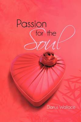 Passion for the Soul (Paperback)