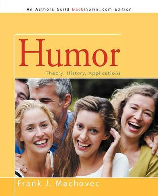 Humor: Theory, History, Applications (Paperback)