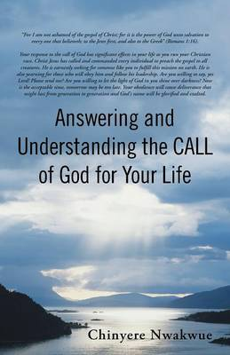 Answering and Understanding the Call of God for Your Life (Paperback)
