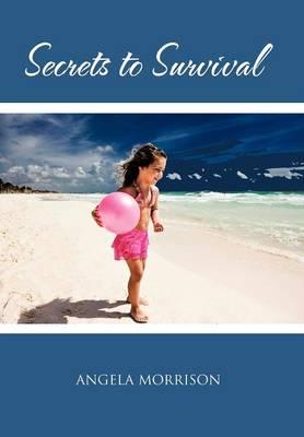 Secrets to Survival (Hardback)