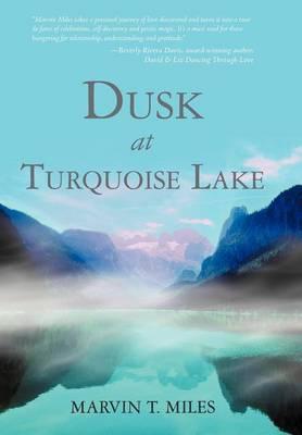 Dusk at Turquoise Lake (Hardback)