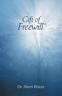 Gift of Freewill (Paperback)