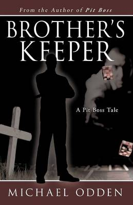 Brother's Keeper: A Pit Boss Tale (Paperback)