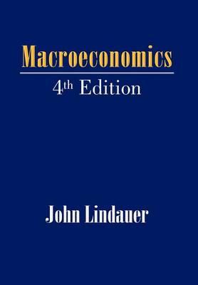 Macroeconomics: 4th Edition (Hardback)