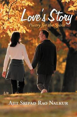 Love's Story: Poetry for the Spirit (Paperback)