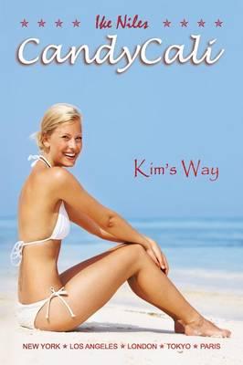 Candycali: Kim's Way (Paperback)