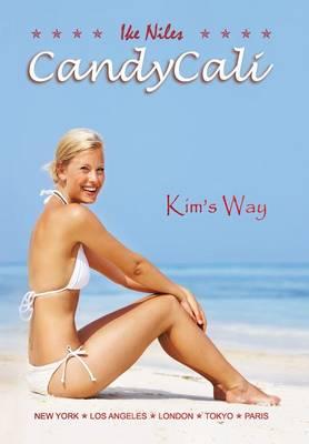 Candycali: Kim's Way (Hardback)