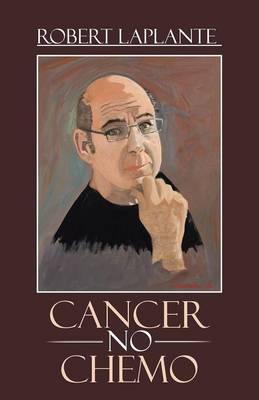 Cancer No Chemo (Paperback)