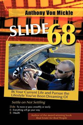Slide 68: 86 Your Current Life and Pursue the Lifestyle You've Been Dreaming of (Paperback)