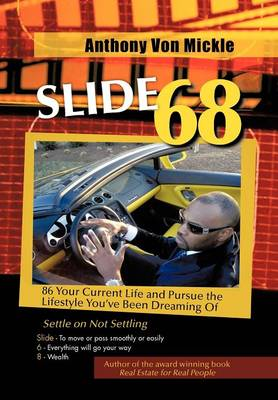 Slide 68: 86 Your Current Life and Pursue the Lifestyle You've Been Dreaming of (Hardback)