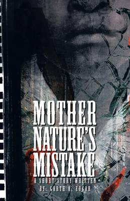 Mother Nature's Mistake (Paperback)
