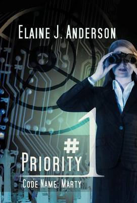 Priority #1: Code Name: Marty (Hardback)