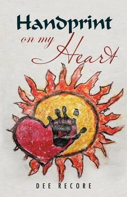 Handprint on My Heart (Paperback)
