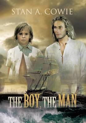 The Boy, the Man (Hardback)