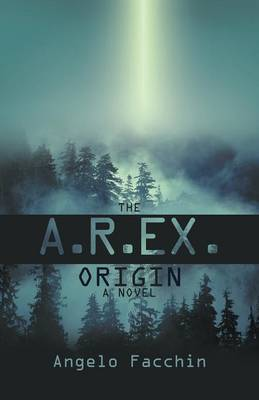 The A.R.Ex. Origin (Paperback)